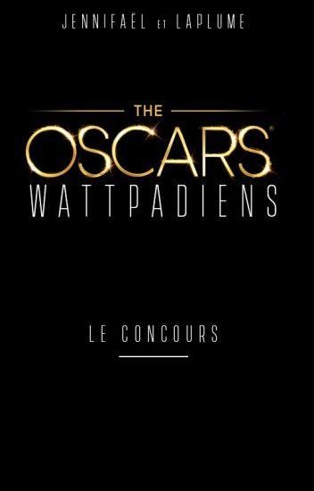 Les Oscars Wattpadiens, édition 2017/2018 (FERMÉ)