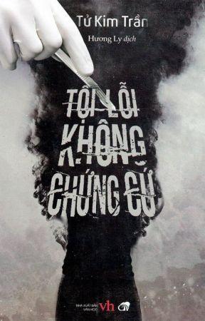 Tội lỗi không chứng cứ - Tử Kim Trần (Trinh thám - HĐ) by NganBerry