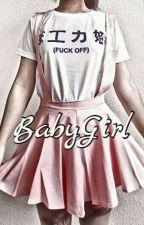 BabyGirl // D.M. by Unlucky_Fellow