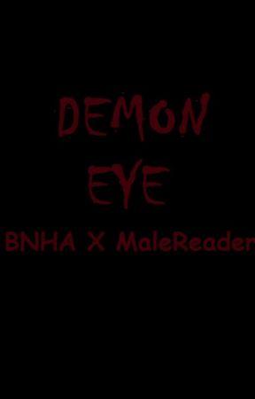 Demon Eye (MaleReader x BNHA) by Cookiesgay