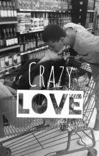 Crazy Love by Ikaj919