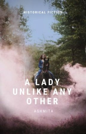 A Lady unlike any other (four hoydens #1)  by romagoyal13