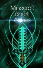 Minecraft Short Stories by Bladewing683