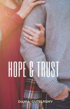 Hope & Trust (In PLAY BOOK) by CutelFishy