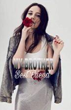 My brother best friend by Michelle avila by MichelleAvila796