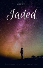 Jaded by Qiffy_