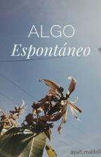 Algo Espontáneo. by Pati_maldo6