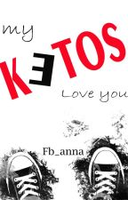 my ketos love you by fb_anna