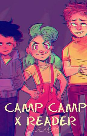 Camp Camp Reader Inserts // ONESHOTS by Quenbiiy