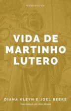 Vida de Martinho Lutero by RodrigoVaroni