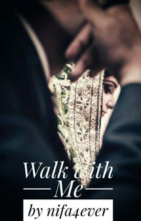Walk with me by nifa4ever