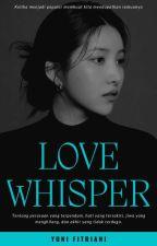 Love Whisper by YuniF_27