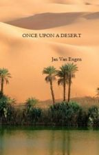 Once upon a desert - completed by JanVanEngen