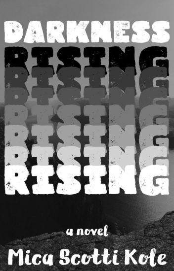 Darkness Rising (Excerpt)