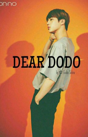 c) DEAR DODO [KIM SEOKJIN X BTS] ENGLISH FANFIC - 08 - One