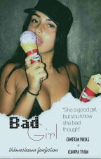Bad Girl ▪C.D. by thloveshawn