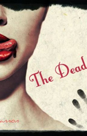 The DEAD Ones by EllieCannon