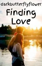 Finding Love - Die Liste (Band 3) by darkbutterflyflower