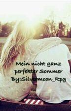 Mein nicht ganz perfekter Sommer by Silvermoon_Rpg
