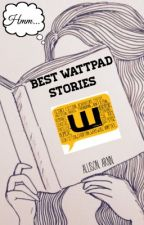 Best Wattpad Stories by __bbyboi__