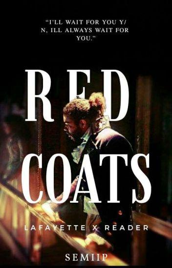 redcoats    lafayette - CANCELED