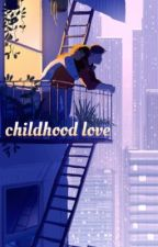 Childhood love w/sulivangwed by gaellelss