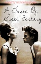 A Taste of Sweet Ecstasy by nesslafond