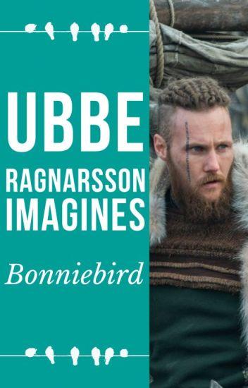 Ubbe Ragnarsson Imagines - Bonniebird - Wattpad