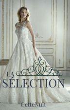 La Sélection by cettenuit