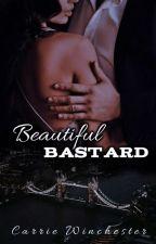 Beautiful Bastard || Zayn Malik ||  by Carrie127