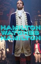 Hamilton Watches Hamilton!!  by WritingMakesMeCry