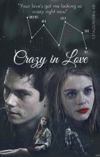 Crazy In Love || Dylan O'Brien  by bieberfever206