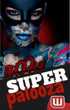Super Palooza by superhero