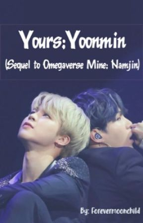 Yours;Yoonmin (sequel to Mine;Namjin) by jhopeoppatrash