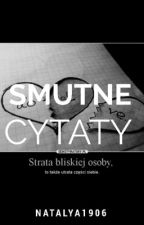 Smutne Cytaty by Natalya1906
