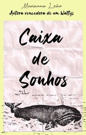Caixa de Sonhos by MariannaLeao