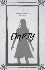 Empty  [Kim Heechul's Little Sister] by Rei_Chan_1