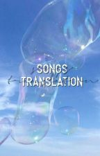 SONGS TRANSLATION by -stylesrxse