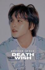 偶像 k idols / death wish。 by seulogy