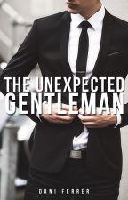 The Unexpected Gentleman by Dani_Ferrer