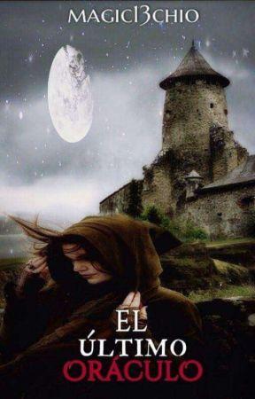 El Último Oráculo by Magic13chio