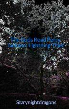 The Gods Read Percy Jackson: Lightning Thief by Starynightdragons