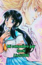 Mi compañero gay. Historia Concluida by Linzi1986