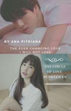 The Circle Of Love Between Us ( Jungkook - Yuju ) Selesai by AnaPitriana