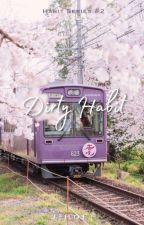 Dirty Habit ¤ Meanie by Jihoff