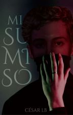 Mi sumiso by CesarLightwoodBane