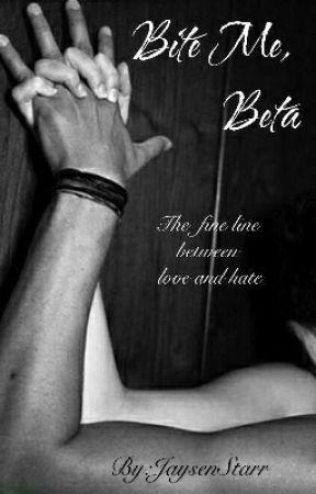 Bite Me, Beta by JaysenStarr