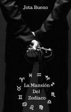 La Mansión del Zodiaco by JocBueno