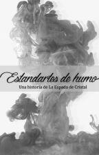 Estandartes de humo - Una historia de La Espada de Cristal by LauraDiGianni