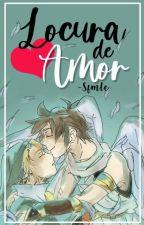 Locura de Amor 《Pink》 by -Smile_forMe